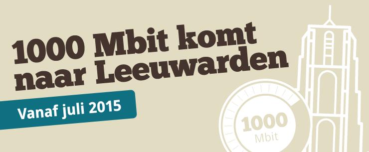 1000 Mbit komt naar Leeuwarden